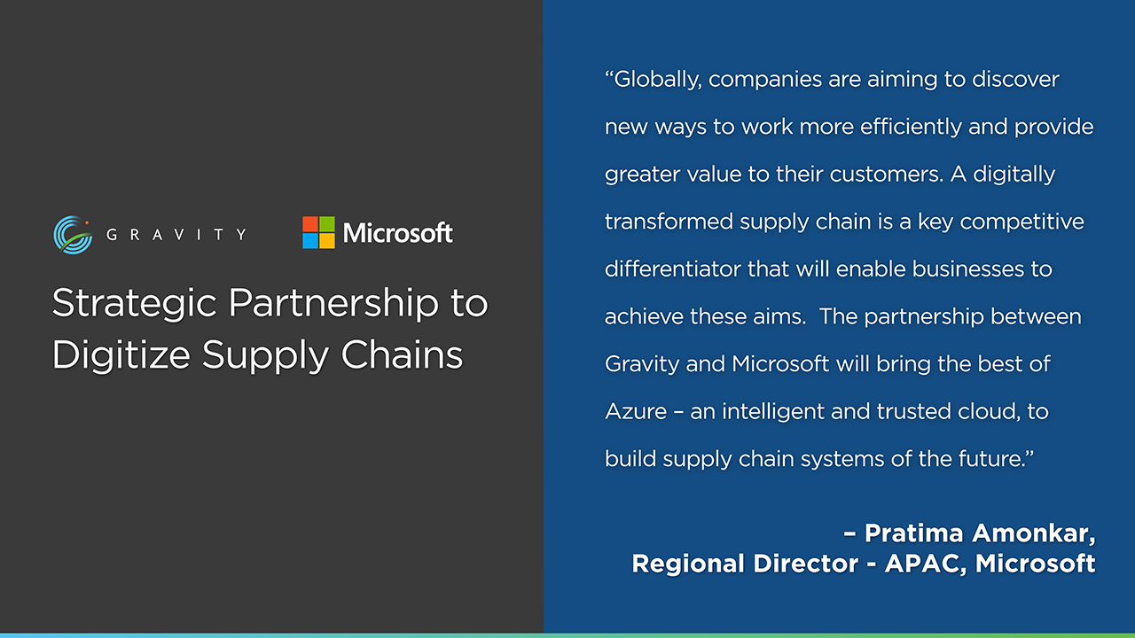 Microsoft's Regional Director - APAC, Microsoft - Pratima Amonkar quotes on Gravity Supply Chain's Partnership.